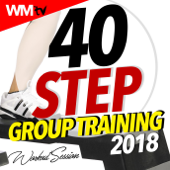 40 Step Group Training 2018 Workout Session (40 Unmixed Compilation for Fitness & Workout 132 Bpm / 32 Count)