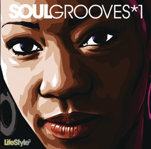 Lifestyle2 - Soul Grooves, Vol. 1