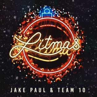 Litmas – EP – Jake Paul & Team 10