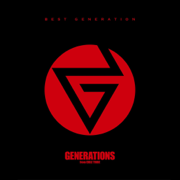 Hard Knock Days - GENERATIONS from EXILE TRIBE - GENERATIONS from EXILE TRIBE