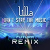 Don't Stop the Music (Futura Remix) - Single