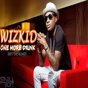 One More Drink (feat. Wizkid & Legendury Beatz) - Single Mp3 Download