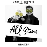 All Stars (Remixes) [feat. Alma] - EP