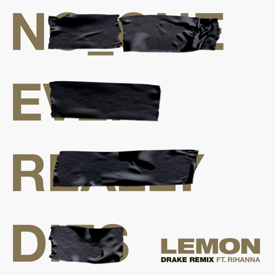 Lemon (feat. Drake) [Drake Remix]