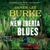 The New Iberia Blues (Unabridged) AudioBook Download
