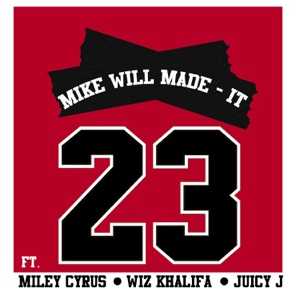23 (feat. Miley Cyrus, Wiz Khalifa & Juicy J) - Single Mp3 Download