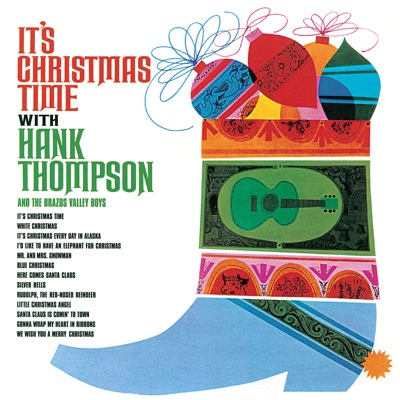 It's Christmas Time (feat. The Brazos Valley Boys) - Hank Thompson