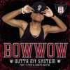 Outta My System (feat. T-Pain & Johntá Austin), Bow Wow