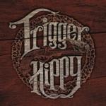 Trigger Hippy - Rise Up Singing