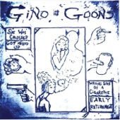 Gino and the Goons - Early Retirement