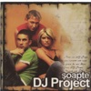 Șoapte, DJ Project