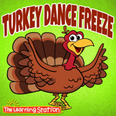Turkey Dance Freeze - The Learning Station