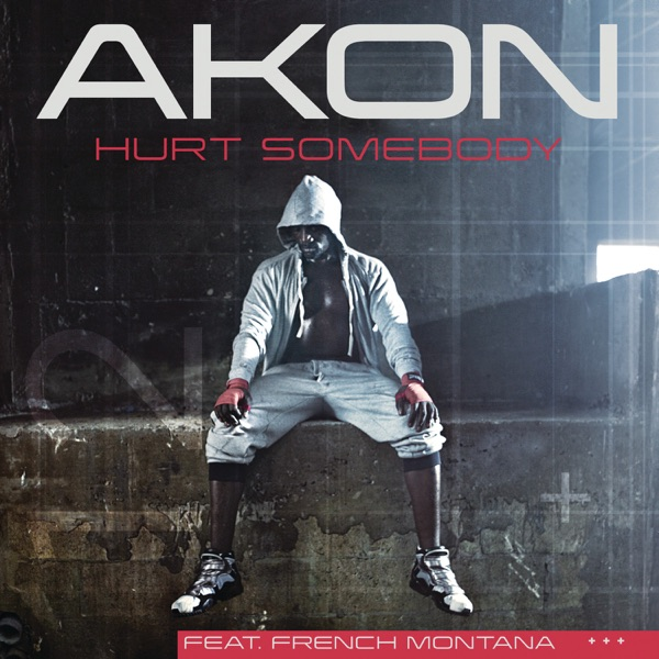 Hurt Somebody (Edited Version) [feat. French Montana] - Single