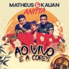 Ao Vivo E A Cores - Single, Matheus & Kauan & Anitta