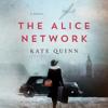 Kate Quinn - The Alice Network  artwork