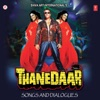Thanedaar Songs and Dialogues Original Motion Picture Soundtrack