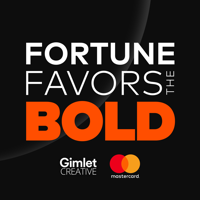 Fortune Favors the Bold - The Official Mastercard Podcast podcast