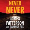 James Patterson & Candice Fox - Never Never  artwork