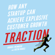 Gabriele Weinberg & Justin Mares - Traction: How Any Startup Can Achieve Explosive Customer Growth