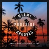 Miami Poolside Grooves, Vol. 5