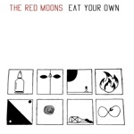 The Red Moons - Between the Eyes