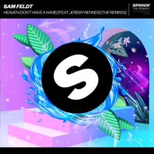 Sam Feldt - Heaven (Don't Have a Name) [feat. Jeremy Renner] [SLVR Remix]