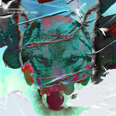 Scream Above the Sounds - Stereophonics