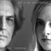 Bob & Una Walkenhorst - East Jesus