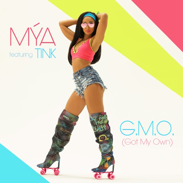 G.M.O. (Got My Own) [feat. Tink] - Single