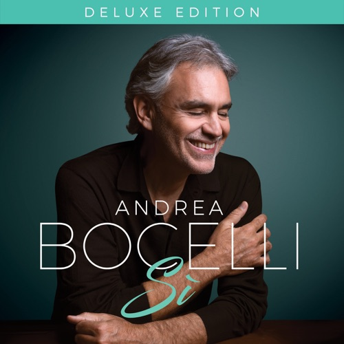 Andrea Bocelli Ft Dua Lipa If Only Mp3 Download: Sì (Deluxe) [iTunes Plus AAC M4A