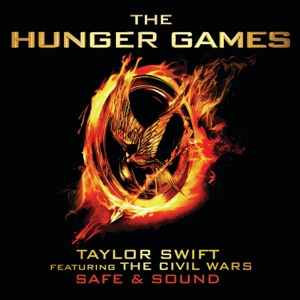 "Taylor Swift - Safe & Sound (from ""the Hunger Games"" Soundtrack) [feat. The Civil Wars]"