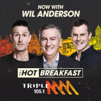 The Hot Breakfast Catch Up with Eddie McGuire, Wil Anderson & Luke Darcy - Triple M Melbourne 105.1 podcast