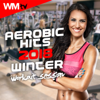 Aerobic Hits 2018 Winter Workout Session (60 Minutes Non-Stop MIxed Compilation for Fitness & Workout 135 Bpm / 32 Count - Ideal for Aerobic, Cardio Dance, Body Workout) - Various Artists