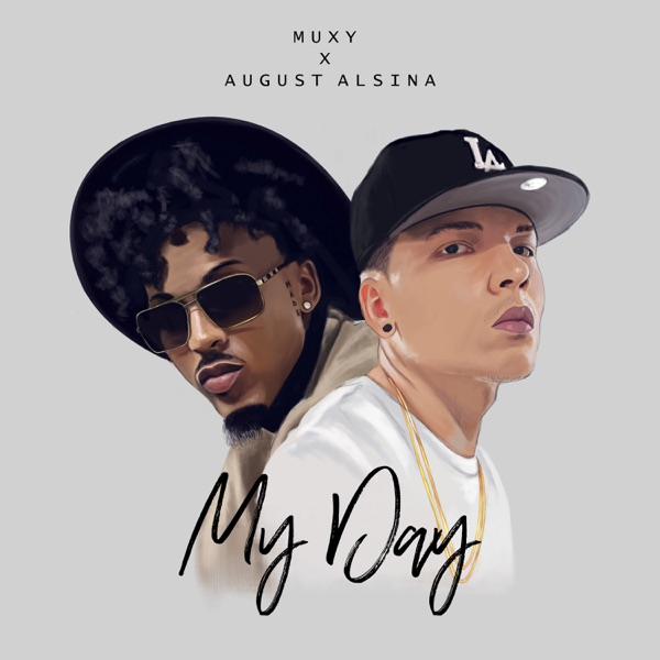 My Day (feat. August Alsina) - Single