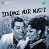 Zindagi Aur Maut Original Motion Picture Soundtrack