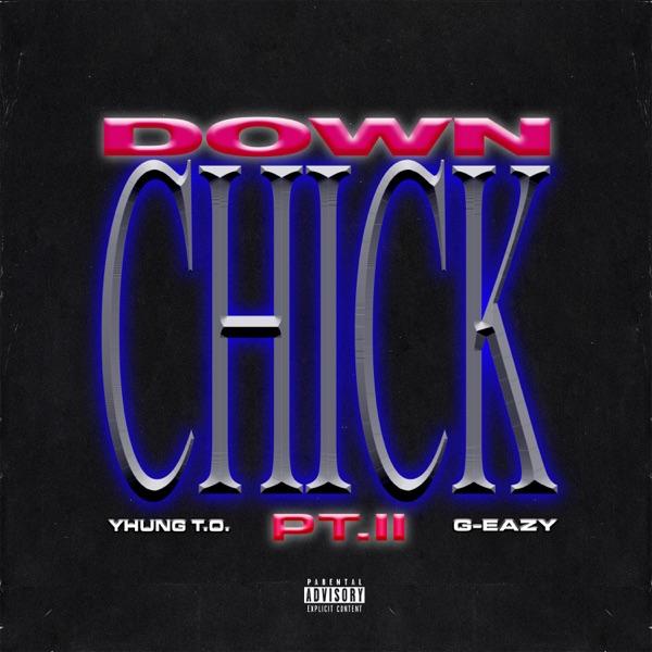 Down Chick Pt. II - Single
