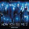 Brian Tyler - Now You See Me 2 Fanfare artwork