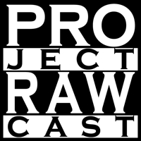 Project RAWcast podcast