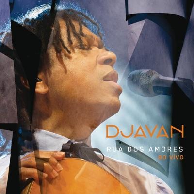 Rua dos Amores (Ao Vivo) - Djavan