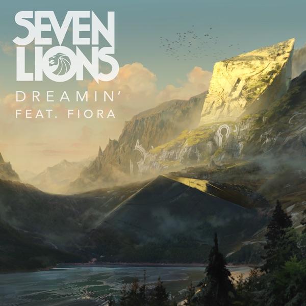 Dreamin' (feat. Fiora) - Single