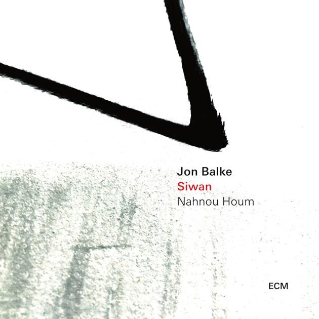 Image result for jon balke siwan nahnou houm