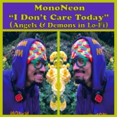 MonoNeon - Women, Water & Weed