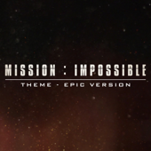 Mission: Impossible Theme (Epic Version)