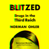 Norman Ohler - Blitzed: Drugs in the Third Reich  artwork