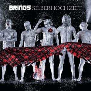Brings - Silberhochzeit (Best Of)