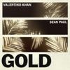 Gold (feat. Sean Paul) - Single, Valentino Khan