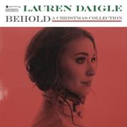 Behold - Lauren Daigle - Lauren Daigle