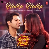 FANNEY KHAN - Halka Halka Chords and Lyrics