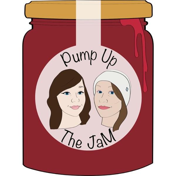 Pump Up The JaM Podcast