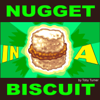Nugget in a Biscuit - Toby Turner & Tobuscus